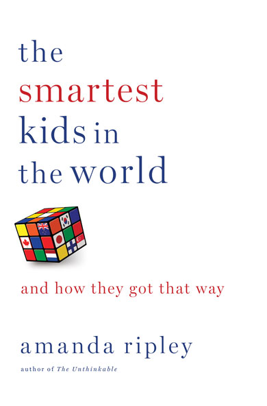 Smartest kids in world book cover - by Amanda Ripley